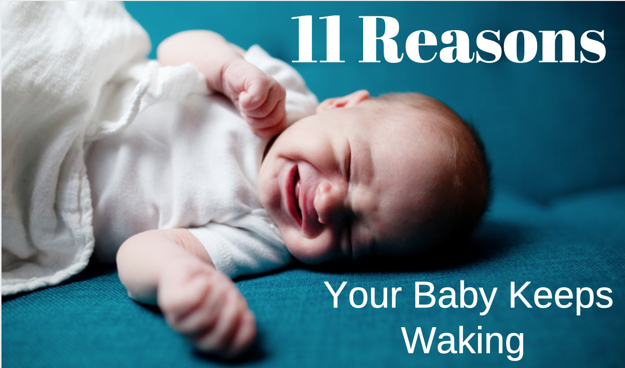 Most Common Reasons Babies Wake Up At Night Sleep Baby Lights But Nothing To The Inside I Can T Figure This Out And Am Waking