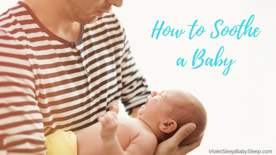 how to soothe a baby