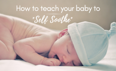 Teaching Baby to Self Soothe