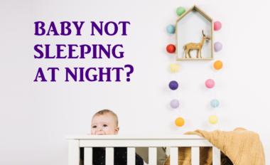 Baby Not Sleeping At Night